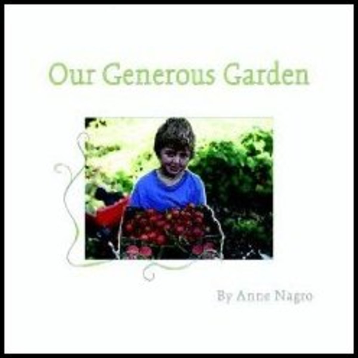 Our Generous Garden, by Anne Nagro